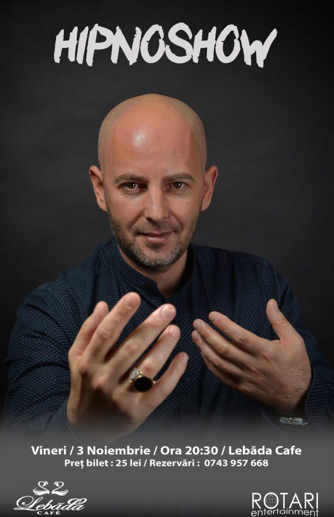 Spectacol de Hipnoză cu Hipnotistul Andrei Voicu la Lebăda Cafe Bârlad