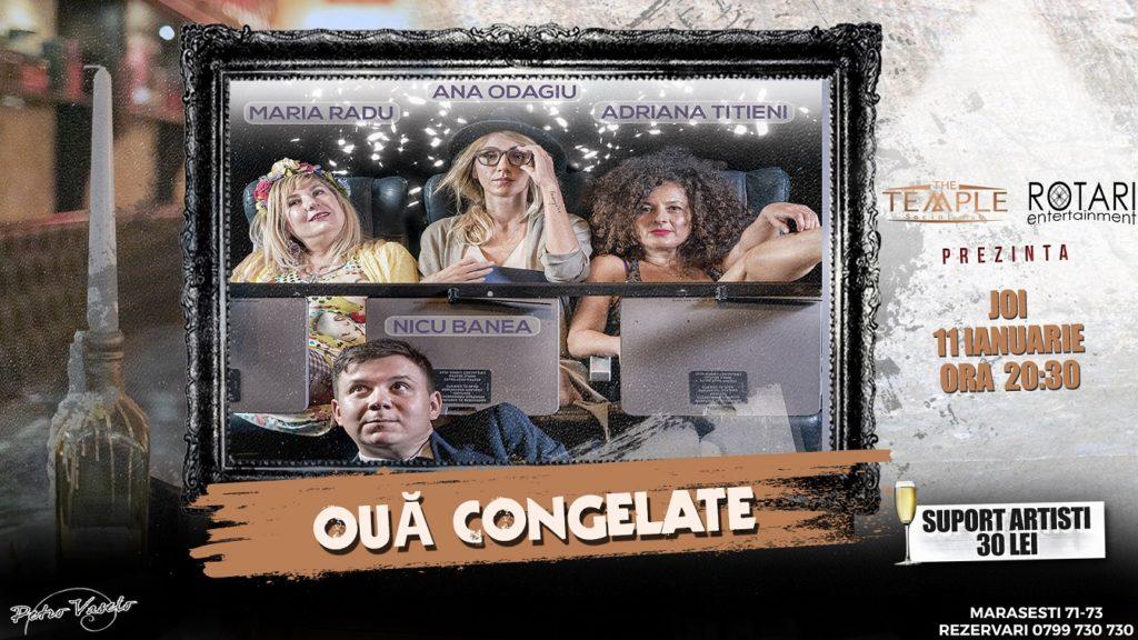 Piesa de Teatru Ouă Congelate în regia Ancăi COLȚEANU, cu Adriana TITIENI, Maria RADU, Ana ODAGIU și Nicu BANEA la The Temple Social Pub