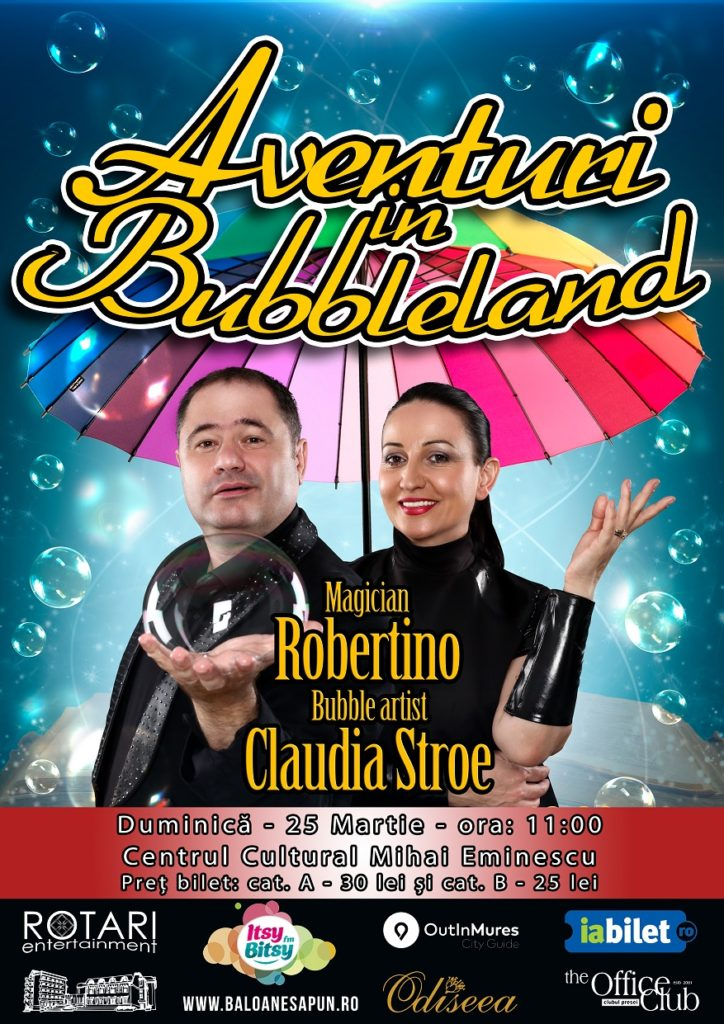 Aventuri în Bubbleland cu Bubble Artist Claudia Stroe și Magicianul Robertino la Centrul Cultural Mihai Eminescu Târgu Mureș