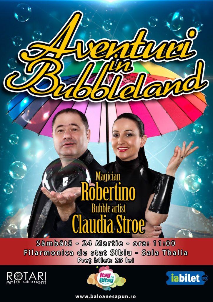 Aventuri în Bubbleland cu Bubble Artist Claudia Stroe și Magicianul Robertino, la Filarmonica de Stat Sibiu - Sala Thalia