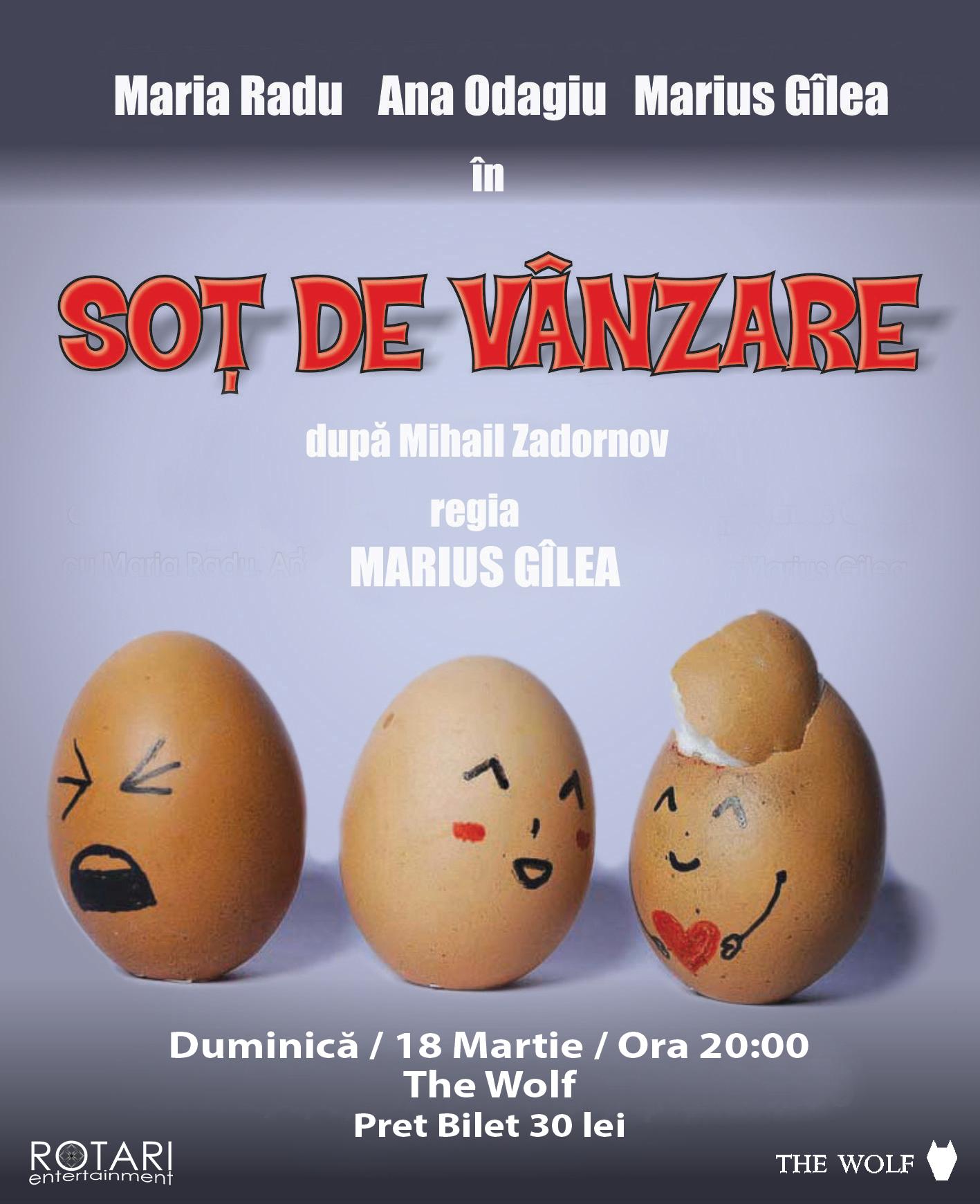 Piesa de Teatru Soț de vânzare în regia lui Marius Gîlea, cu Ana Odagiu, Marius Gîlea și Maria Radu, la The Wolf Pub Sibiu