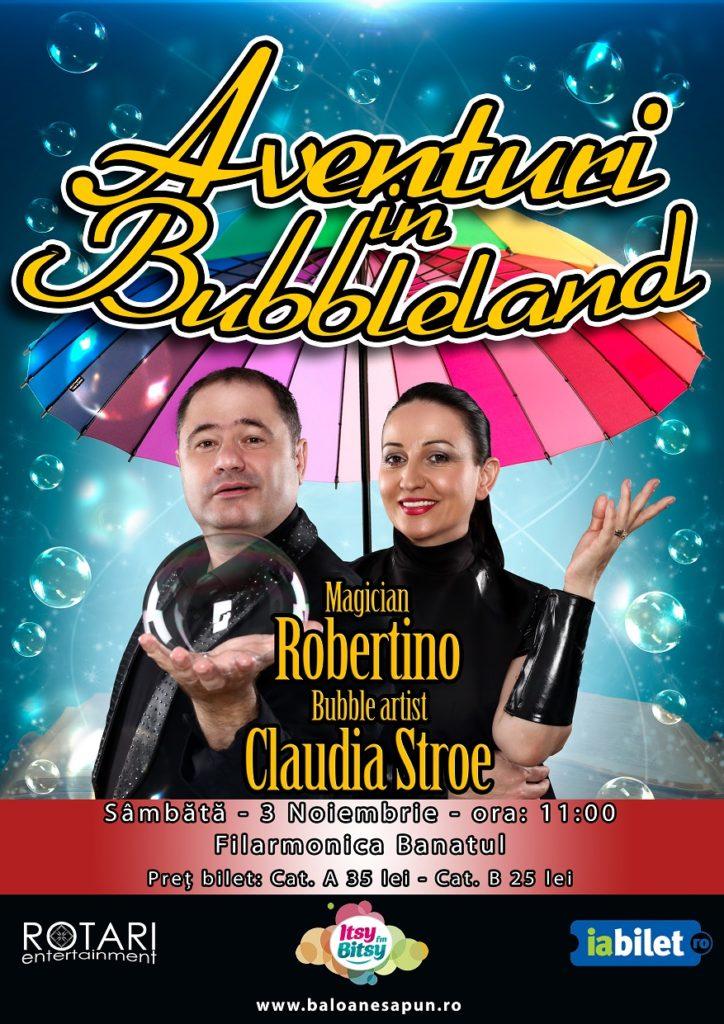 Aventuri în Bubbleland cu Bubble Artist Claudia Stroe și Magicianul Robertino, la Filarmonica Banatul din Timișoara