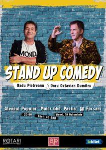 Spectacol de Stand Up Comedy cu Doru Octavian Dumitru și Radu Pietreanu, la Ateneul Popular Maior Gheorghe Pastia din Focșani
