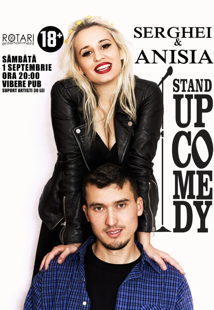 Spectacol de Stand Up Comedy cu Serghei și Anisia, la Vibere Pub