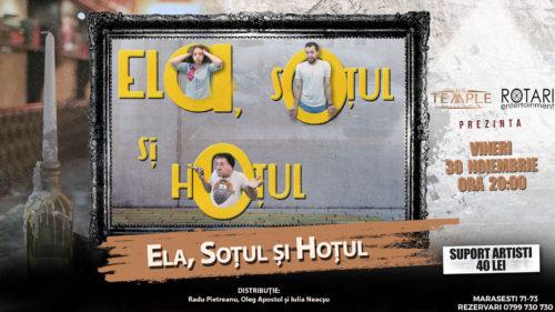 Piesa de Teatru Ela, soțul și hoțul, cu Radu Pietreanu, Oleg Apostol și Iulia Neacșu, la The Temple Social Pub