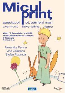 Piesa de Teatru Micul Prinț, cu Alexandra Penciu, Vlad Gălățianu și Ștefan Ruxanda, la Teatrul Dramatic Elvira Godeanu din Târgu Jiu