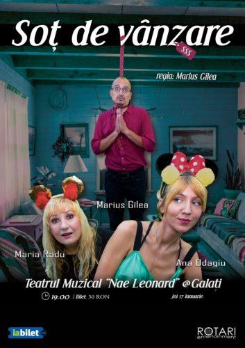 Piesa de teatru Soț de vânzare după Mihail Zadornov, în regia lui Marius Gîlea, cu Ana Odagiu, Marius Gîlea și Maria Radu, la Teatrul Muzical Nae Leonard din Galați