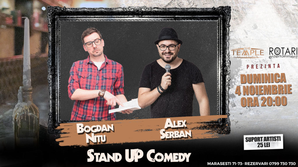 Spectacol de Stand Up Comedy cu Bogdan Nițu și Alex Șerban, la The Temple Social Pub