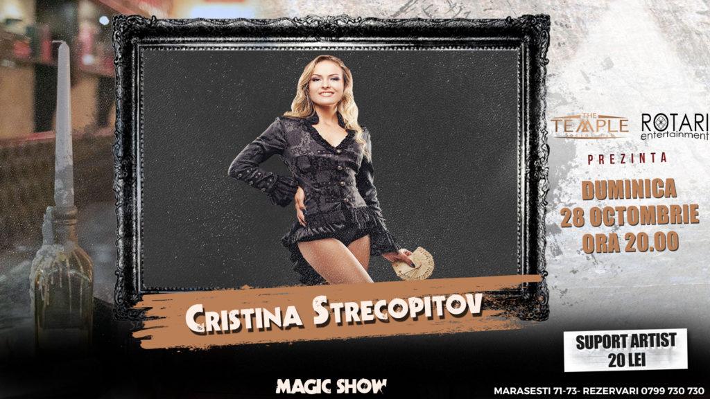 Spectacol de magie cu Cristina Strecopîtov, la The Temple Social Pub