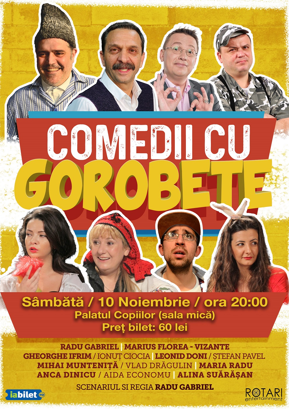 Spectacolul Comedii cu Gorobete scris și regizat de Radu Gabriel, la Sala Mică a Palatului Național al Copiilor