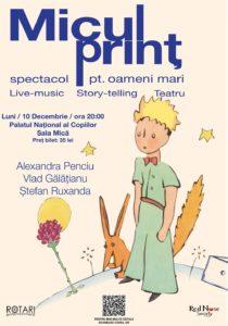 Piesa de teatru Micul Prinț, cu Alexandra Penciu, Vlad Gălățianu și Ștefan Ruxanda, la Sala Mică a Palatului Național al Copiilor