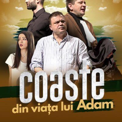 Piesa de teatru Coaste din viața lui Adam de Octavian Strunilă, cu Leonid Doni, Paul Ipate, Octavian Strunilă, Anca Dinicu și Oana Strunilă