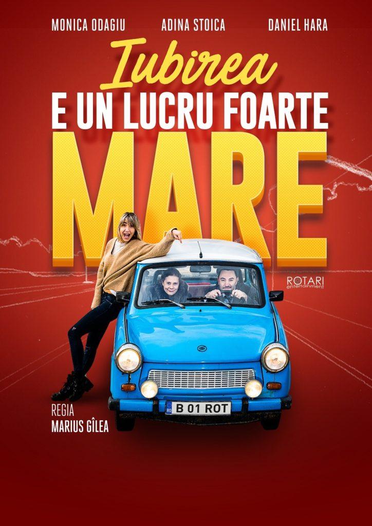 Piesa de teatru Iubirea e un lucru foarte mare după Ion Băieșu, în regia lui Marius Gîlea, cu Monica Odagiu, Adina-Maria Stoica și Daniel Hara