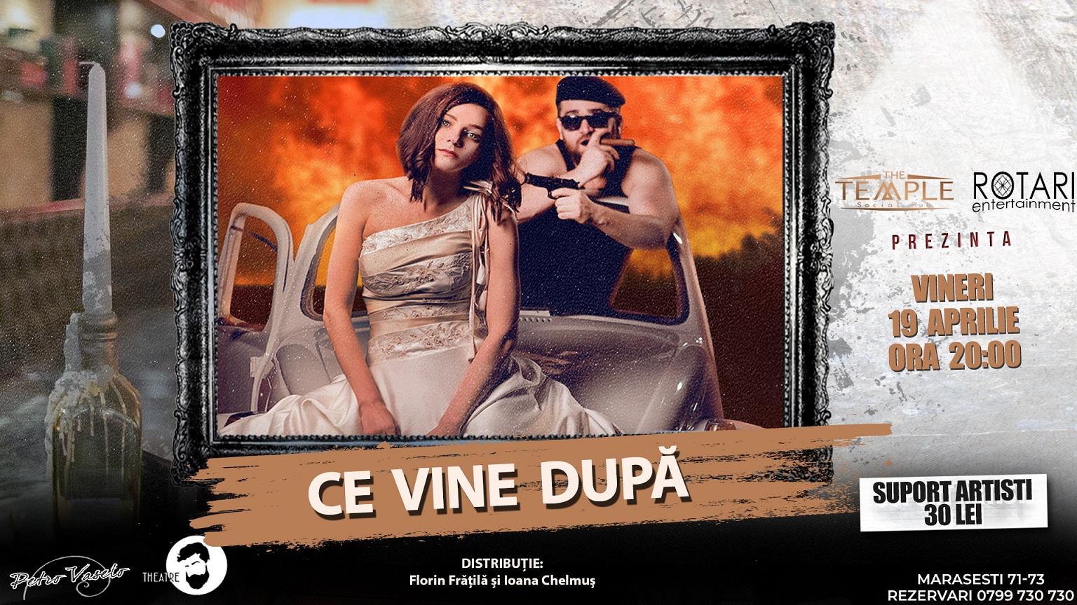 Piesa de teatru Ce vine după, de Mihai Ignat, cu Ioana Chelmuș și Florin Frățilă, la The Temple Social Pub