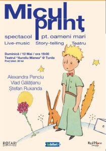 Piesa de teatru Micul Prinț cu Alexandra Penciu, Vlad Gălățianu și Ștefan Ruxanda, la Teatrul Municipal Aureliu Manea din Turda