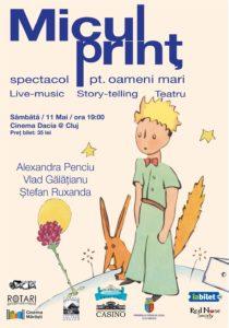 Piesa de teatru Micul Prinț cu Alexandra Penciu, Vlad Gălățianu și Ștefan Ruxanda, la Cinema Dacia din Cluj Napoca