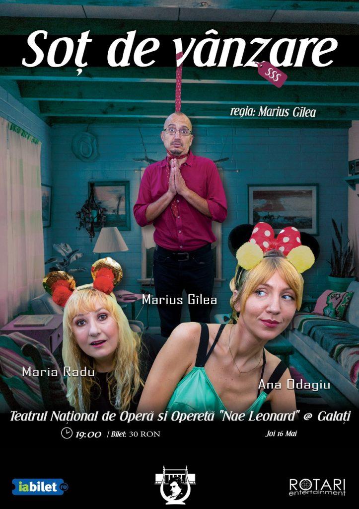 Piesa de teatru Soț de vânzare după Mihail Zadornov, în regia lui Marius Gîlea, cu Ana Odagiu, Marius Gîlea și Maria Radu, la Teatrul Național din Galați