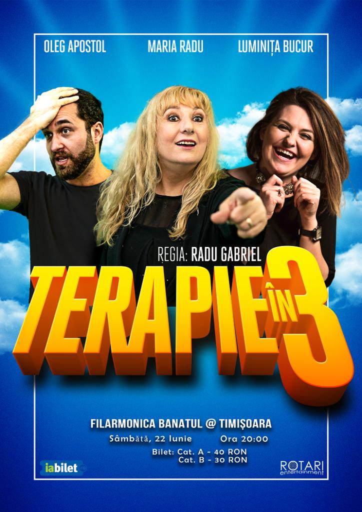 """Piesa de teatru Terapie în 3, cu Luminița Bucur, Maria Radu și Oleg Apostol, la Filarmonica """"Banatul"""" din Timișoara"""