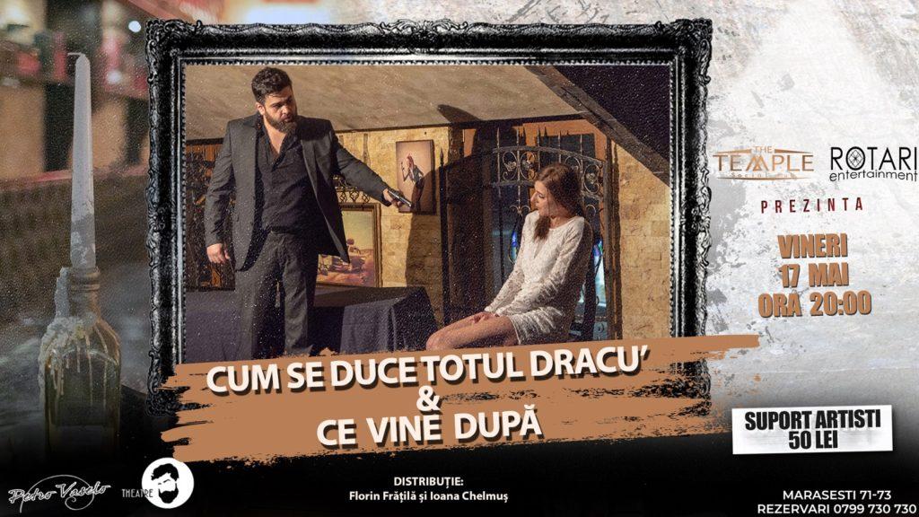 Teatru Cum se duce totul dracu' și Ce vine după cu Ioana Chelmuș și Florin Frățilă, la The Temple Social Pub