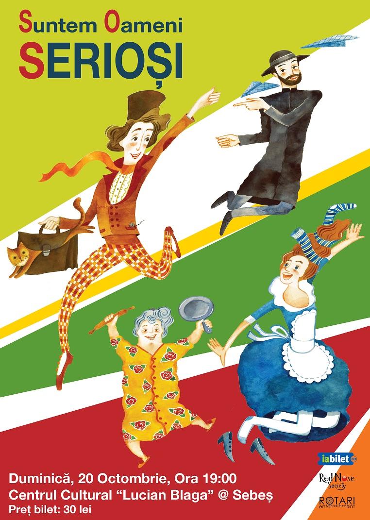 Piesa de teatru Suntem oameni serioși în regia lui Ștefan Ruxanda, cu Andreea Mateiu, Cristina Casian, Daniel Hara și Ștefan Ruxanda, la Casa de Cultură din Sebeș
