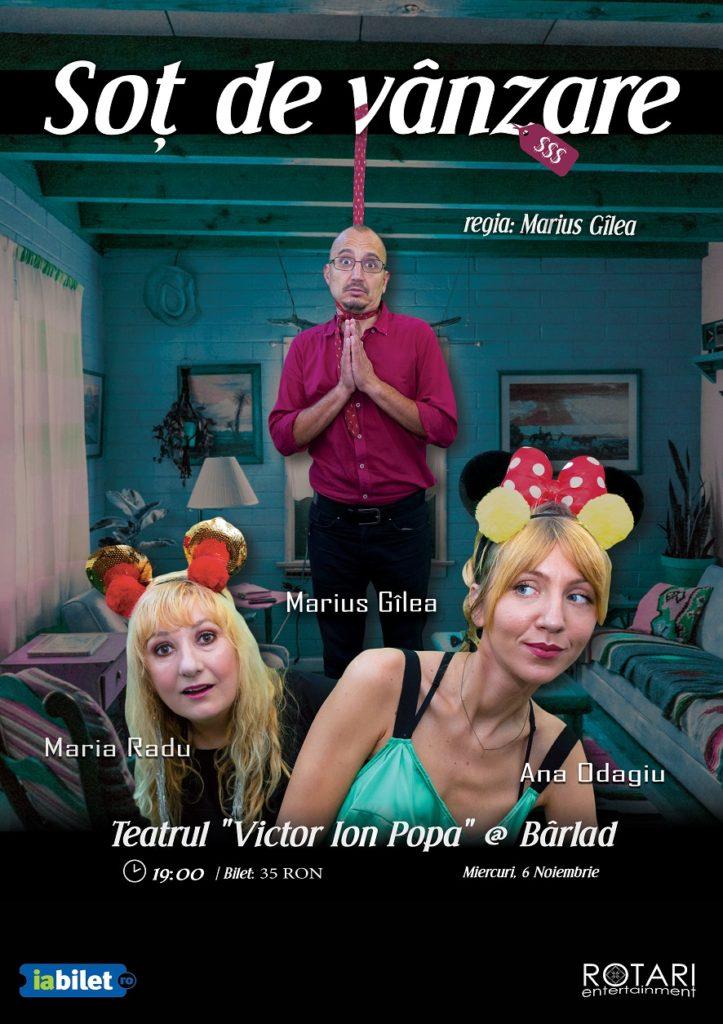 Piesa de teatru Soț de vânzare după Mihail Zadornov, în regia lui Marius Gîlea, cu Ana Odagiu, Marius Gîlea și Maria Radu, la Teatrul Victor Ion Popa din Bârlad