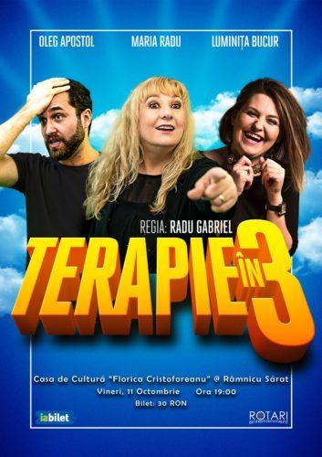 Piesa de teatru Terapie în 3, cu Luminița Bucur, Maria Radu și Oleg Apostol, la Casa de Cultură Florica Cristoforeanu din Râmnicu Sărat