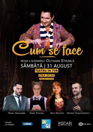 Piesa de teatru Cum se face în regia lui Octavian Strunilă, cu Doina Teodoru, Anca Sigartău, Daniel Haralambie și George Constantinescu, la Teatru în TVR