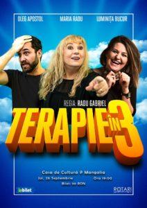 Piesa de teatru Terapie în 3, cu Luminița Bucur, Maria Radu și Oleg Apostol, la Casa de Cultură din Mangalia