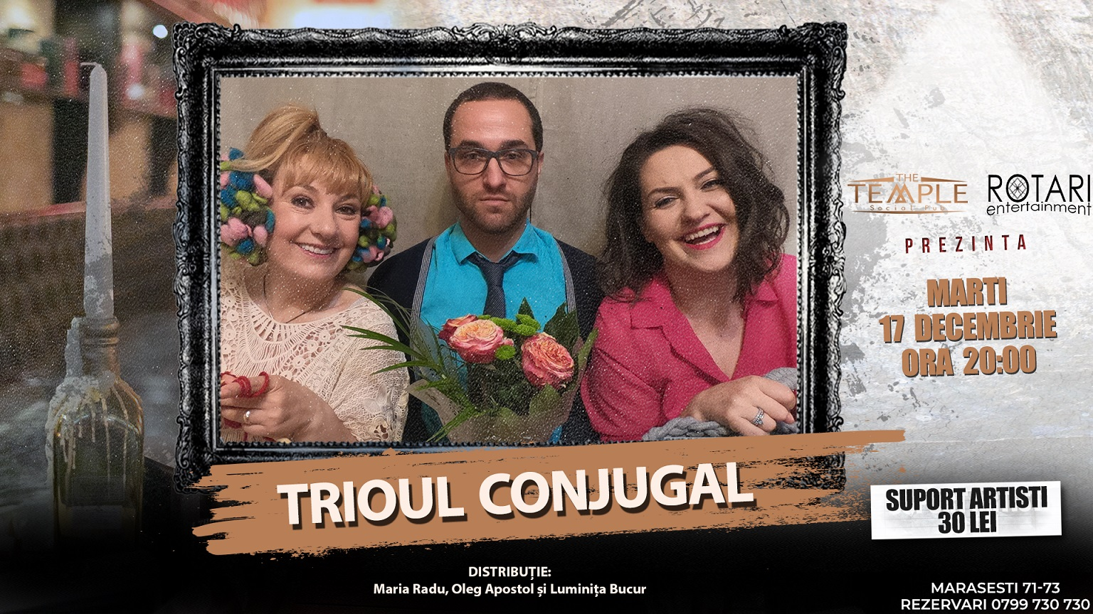 Piesa de teatru Trioul conjugal, cu Luminița Bucur, Maria Radu și Oleg Apostol, la The Temple Social Pub