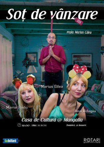Piesa de teatru Soț de vânzare după Mihail Zadornov, în regia lui Marius Gîlea, cu Ana Odagiu, Marius Gîlea și Maria Radu, la Casa de Cultură din Mangalia
