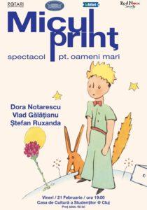 Piesa de teatru Micul Prinț cu Dora Notărescu, Vlad Gălățianu și Ștefan Ruxanda, la Casa de Cultură a Studenților din Cluj Napoca
