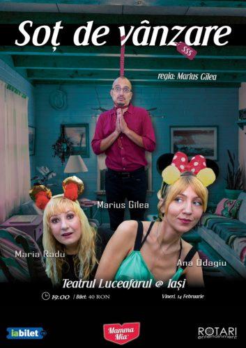 Piesa de teatru Soț de vânzare după Mihail Zadornov, în regia lui Marius Gîlea, cu Ana Odagiu, Marius Gîlea și Maria Radu, la Teatrul Luceafărul din Iași