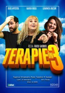 """Piesa de teatru Terapie în 3, cu Luminița Bucur, Maria Radu și Oleg Apostol, la Teatrul Dramatic """"Fani Tardini"""" din Galați"""