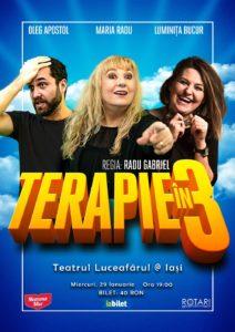"""Piesa de teatru Terapie în 3, cu Luminița Bucur, Maria Radu și Oleg Apostol, la Teatrul """"Luceafărul"""" din Iași"""