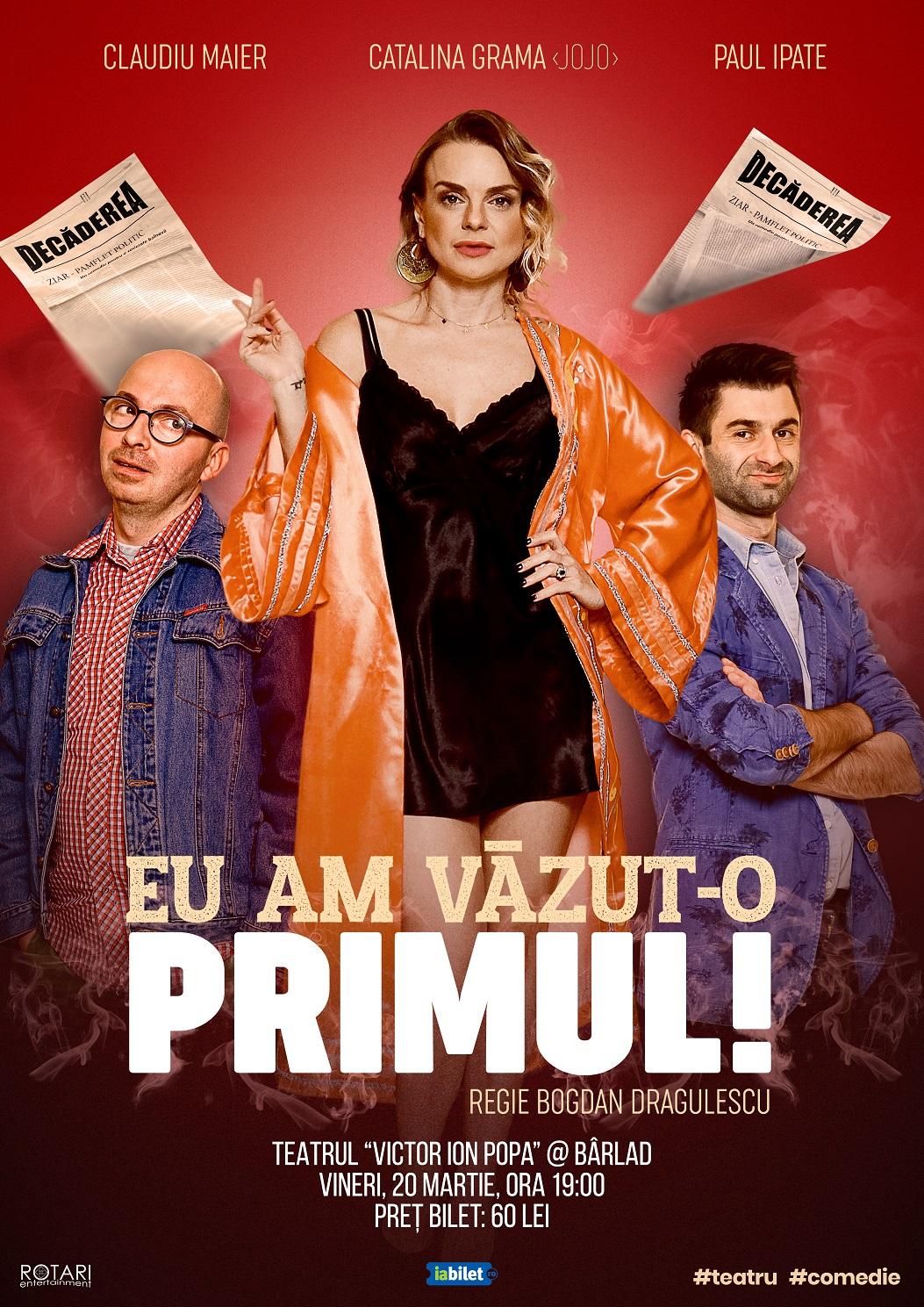 Eu am văzut-o primul în regia lui Bogdan Drăgulescu, cu Claudiu Maier, Cătălina Grama și Paul Ipate, la Teatrul Victor Ion Popa din Bârlad