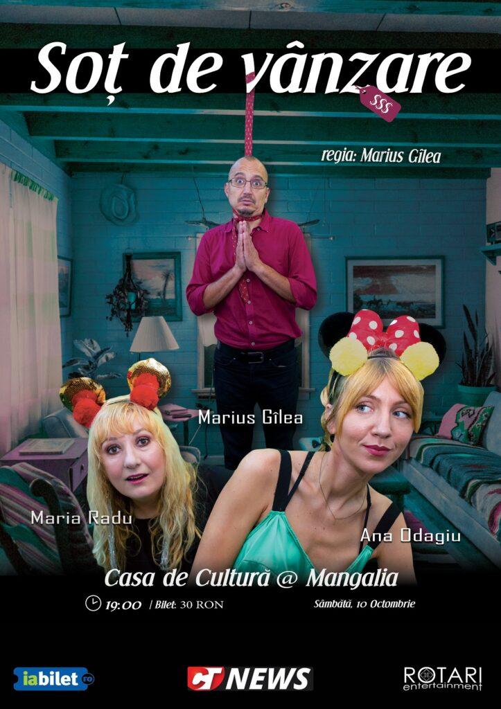 Soț de vânzare cu Maria Radu, Ana Odagiu și Marius Gîlea, la Casa de Cultură din Mangalia