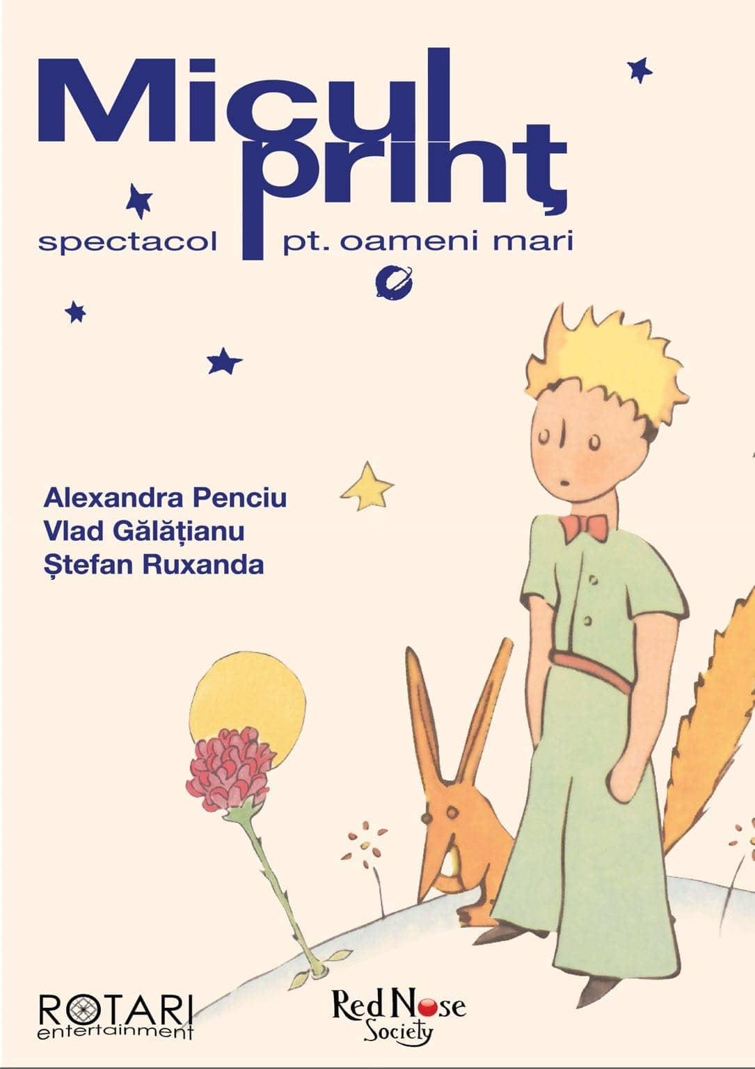 Piesa De Teatru Micul Prinț Cu Alexandra Penciu, Vlad Gălățianu și Ștefan Ruxanda