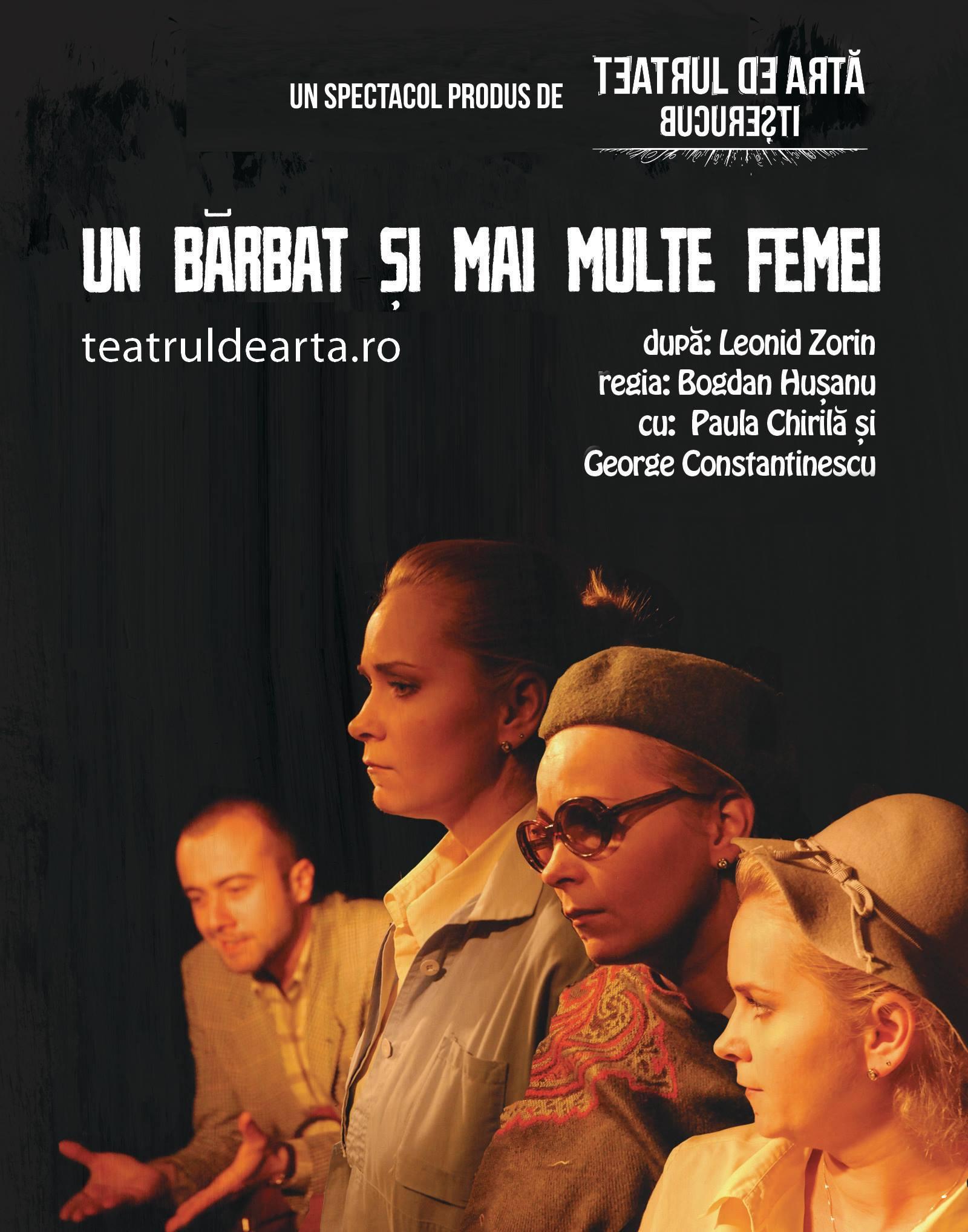 Piesa De Teatru Un Bărbat și Mai Multe Femei în Regia Lui Bogdan Hușanu, Cu Paula Chirilă și George Constantinescu